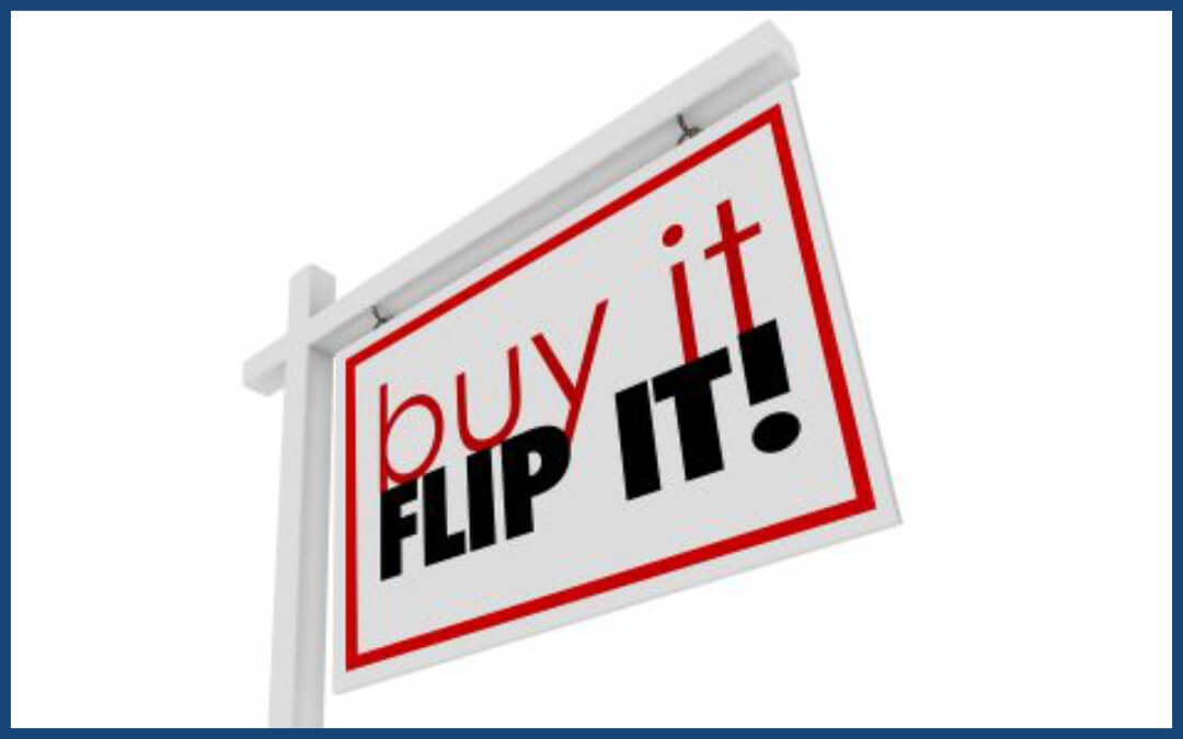 Flipping Properties To Maximize Profits
